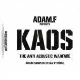 Adam F - Kaos: The Anti-Acoustic Warfare Album Sampler (Cle