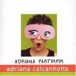 Adriana Calcanhotto - Adriana Partimpim CD