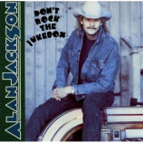 Alan Jackson - Don't Rock The Jukebox CD