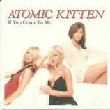 Atomic Kitten - If you come to me CD