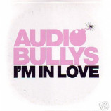 Audio Bullys - I΄m in Love Euro promo CD