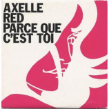 Axelle Red - Parce Que C'est Toi CDS