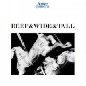 Aztec Camera - Deep & Wide & Tall 7
