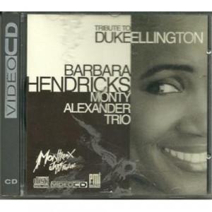 Barbara Hendricks monty Alexander Trio - Tribute to Dukeellington VIDEOCD - CD - CDVideo