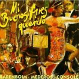 Barenboim - Mederos - Console - Mi Buenos Aires Querido CD