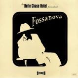 Belle Chase Hotel - Fossanova LP