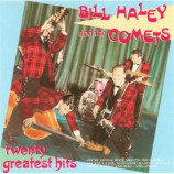 Bill Haley & The Comets - Twenty Greatest Hits CD