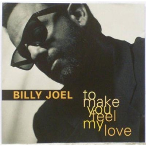 Billy Joel - To Make You Feel My Love CDS