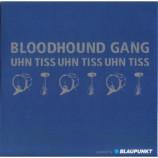 Bloodhound Gang - Uhn Tiss Uhn Tiss Uhn Tiss PROMO CDS