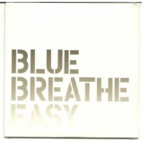 blue breathe easy - blue breathe easy PROMO CDS