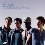 Blue - U Make Me Wanna [DVD] DVD