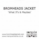 Bromheads Jacket - What If΄s & Maybes΄ PROMO CDS