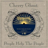 Cherry Ghost - Peolple Help The People PROMO CDS