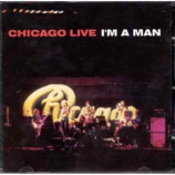 Chicago - Chicago Live: I'm a Man CD
