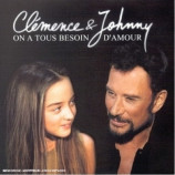 Clemence & Johnny - On a tous besoin d΄amour CDS