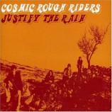 Cosmic Rough Riders - Justify the Rain [CD 1] CDS
