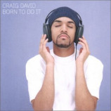 Craig David - Born to Do It CD