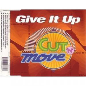 Cut 'N' Move - Give It Up CDS - CD - Single