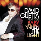 David Guetta - Baby When The Light PROMO CDS