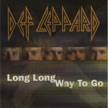 Def Leppard - Long Long Way To Go PROMO CDS