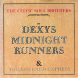 Dexys Midnight Runners - The Celtic Soul Brothers 7