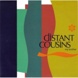 Distant Cousins - My Brother CDS