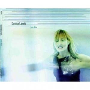 Donna Lewis - Love Him CDS - CD - Single