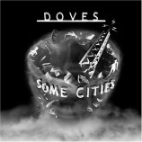Doves - Some Cities CD