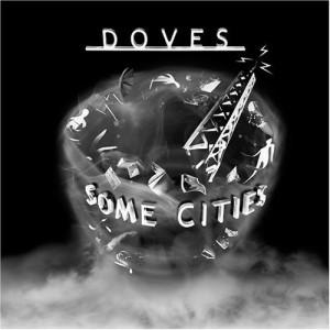 Doves - Some Cities CD - CD - Album
