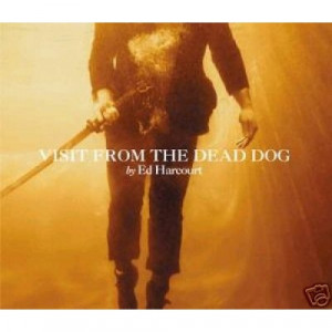 Ed HARCOURT - Visit From The Dead Dog 2 track Euro Cd - CD - Single