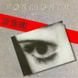 Foreigner - Say You Will 7