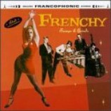 Frenchy - Bumps & Grinds CD