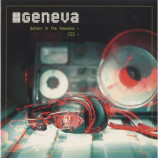 Geneva - Dollars In The Heavens (Cd1) CD