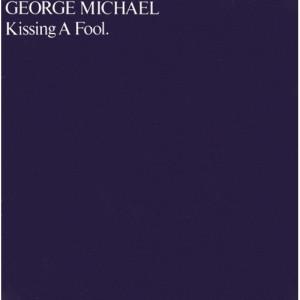 George Michael - Kissing A Fool. 7