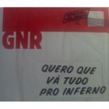 GNR - Quero Que Va Tudo Pro Inferno PROMO CDS