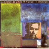 Jackson Browne - World In Motion CD