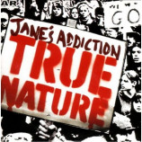 Jane's Addiction - True Nature CD