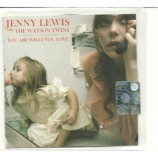 Jenny Lewis with the Watson Twins - you are what you love ACETATE CD