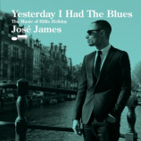 Jose James - Yesterday I Had The Blues: The Music Of Billie Hol