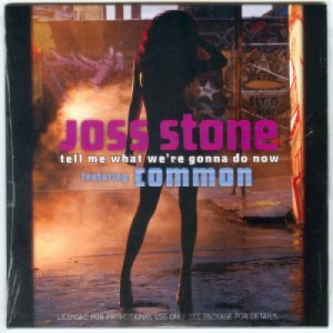 Joss Stone - tell me what we΄re gonna do now COMMON PROMO