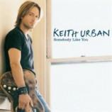 Keith Urban - somebody like you JEREMY WHEATLEY MIX PROMO CDS