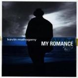 Kevin Mahogany - My Romance CD