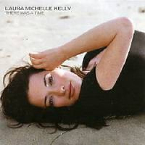 laura michelle kelly - There was a time PROMO CDS - CD - Album