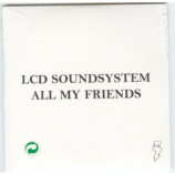 LCD Soundsystem - All My Friends 2 Tracks Euro PROMO CDS