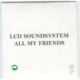 LCD Soundsystem - All My Friends 2 Tracks Euro PROMO CDS