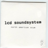 LCD Soundsystem - North American Scum 1 Track PROMO CDS
