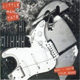 Little Man Tate - Man I Hate Your Band CD