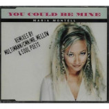 Maria Montell - You Could Be Mine CDS