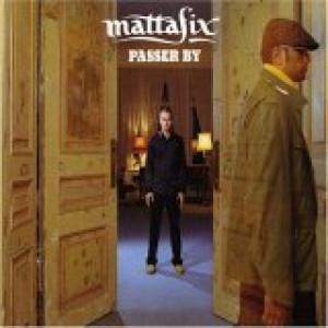 MattaFix - Passer By PROMO CDS - CD - Album