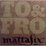 MattaFix - To & Fro PROMO CDS